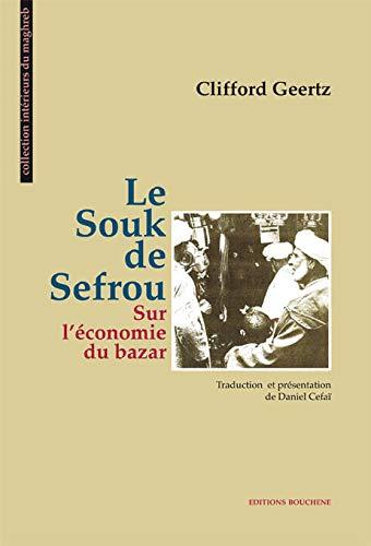 9782912946478: le souk de sefrou. sur l'economie du bazar