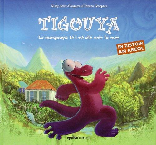 9782912949387: Tigouya: Le Margouya té i vé alé voir la mèr