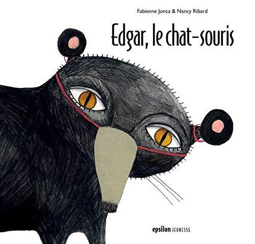 EDGAR LE CHAT SOURIS: JONCA FABIENNE