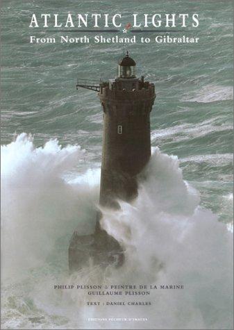 Atlantic Lights: Plisson, Guillaume; Charles,
