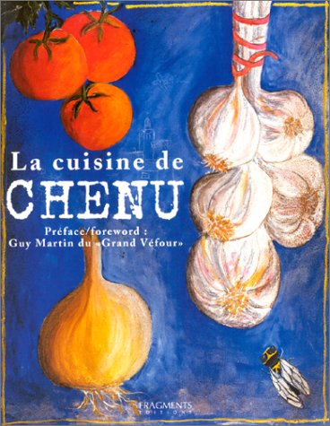 9782912964038: La Cuisine de Chenu