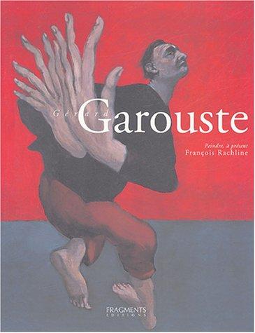 GERARD GAROUSTE: RACHLINE, FRANCOIS