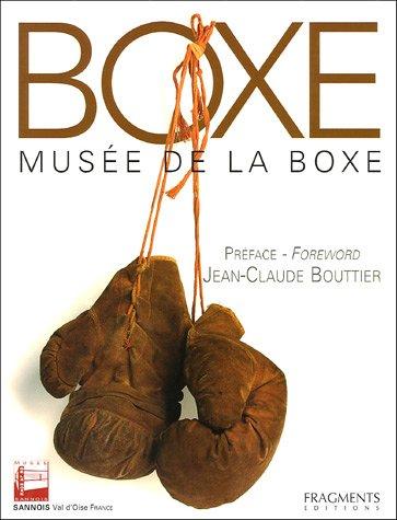 9782912964922: BOXE. Musée de la boxe