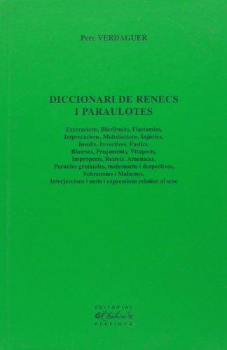 9782912966223: diccionari de renecs i paraulotes