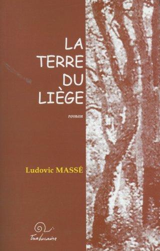 9782912966230: La terre du liege (Collection
