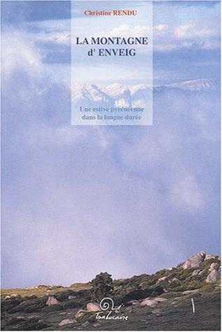 9782912966698: La Montagne d'Enveig (French Edition)
