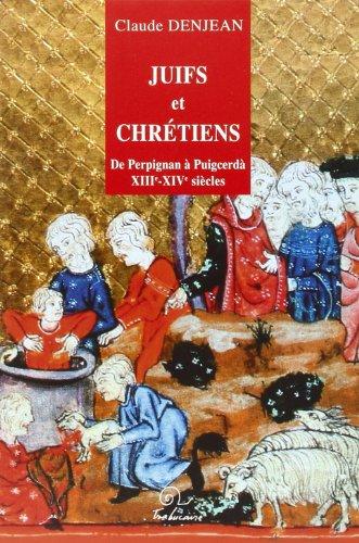 9782912966742: De Perpigna à Puigcerda (1250-1493) des juifs méridionaux (French Edition)