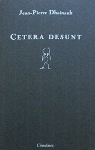9782912968098: Cetera Desunt