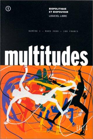 Revue multitudes n1: Eric Alliez; Collectif;