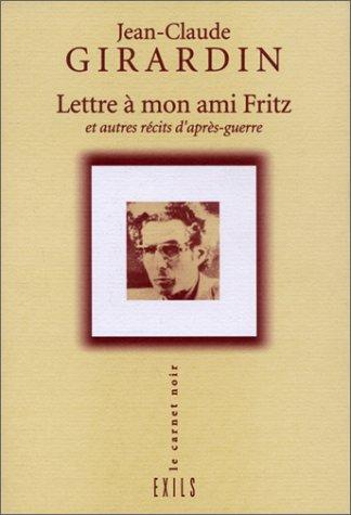 9782912969316: Lettre à mon ami Fritz et autres récits d'après-guerre