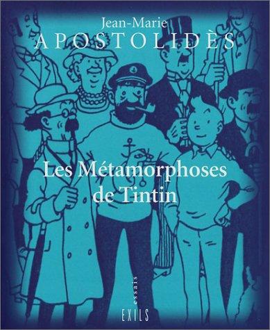 9782912969439: Les Métamorphoses de Tintin