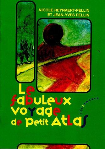 9782912975478: Le fabuleux voyage de Petit Atlas