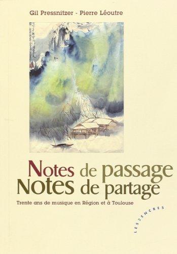 Notes de passage, notes de partage: Pressnitzer, Gil