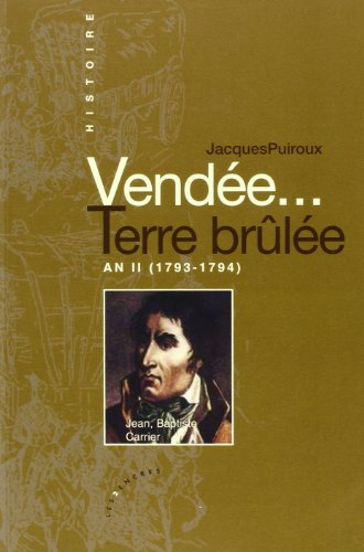 Vendée terre brulee an II. Tome 2: Puiroux, Jacques