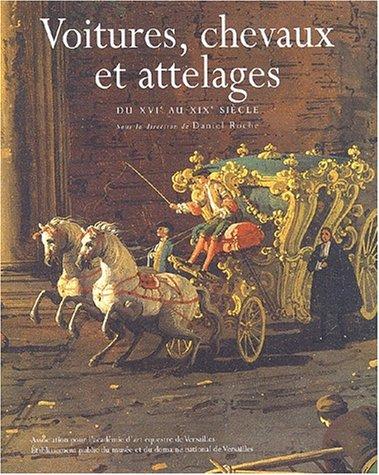 Voitures, chevaux et attelages, xvie-xixe siecles (2913018017) by Daniel Roche