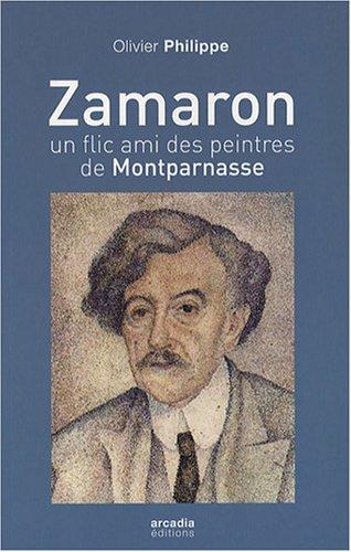 9782913019515: Zamaron, un flic ami des peintres � Montparnasse