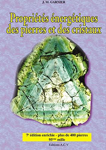 9782913033023: Propriétés énergétiques des pierres et des cristaux