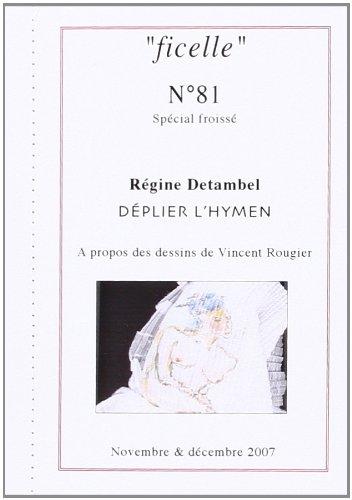 9782913040533: Déplier l'hymen. Dessins Froissés de Rougier
