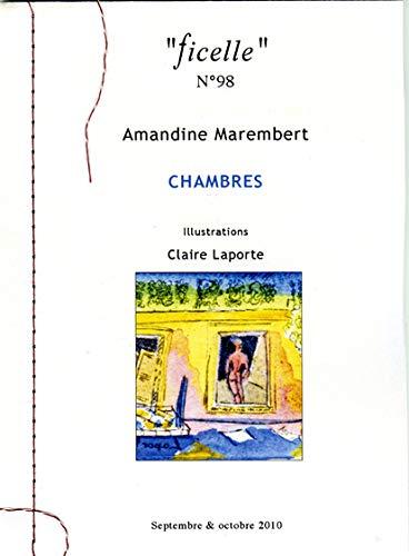 9782913040700: Ficelle N°98 - Chambres (illustrations de Claire Laporte)