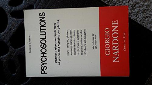 9782913062214: Psychosolutions : Comment résoudre rapidement les problèmes humains complexes