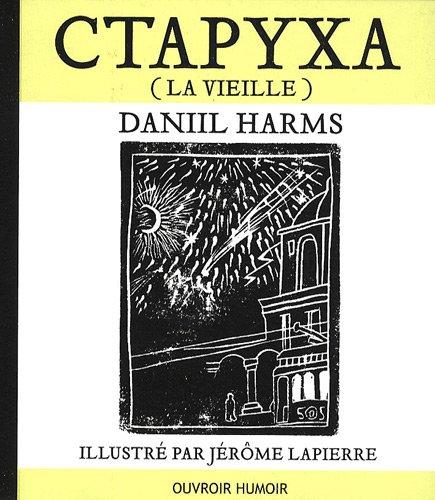 Ctapyxa, La vieille [Jun 01, 2009] Daniil Harms et Jérôme Lapierre