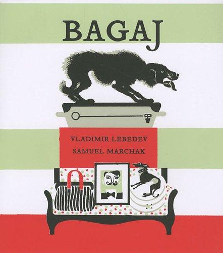 BAGAJ, ( un voyage en Russie): Marchak, Samuel / Vladimir Lebedev