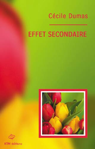 9782913066465: Effet secondaire (French Edition)