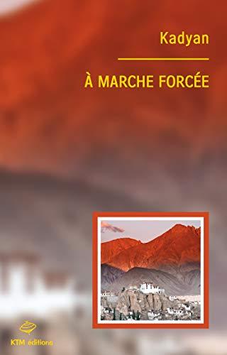 9782913066571: A marche forcée