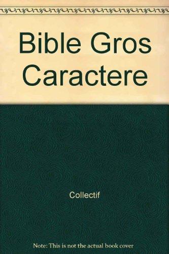 9782913108028: Bible Gros Caractere