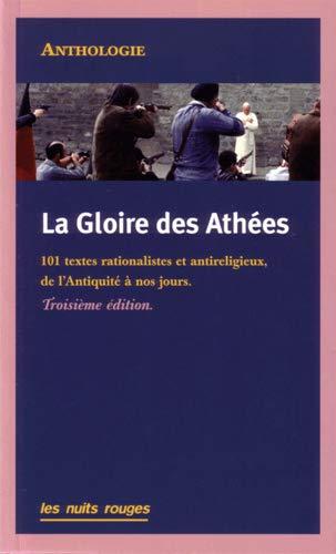 GLOIRE DES ATHEES -LA- 3EME EDITION: COLLECTIF