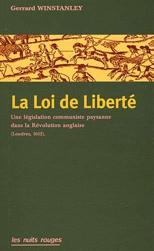 9782913112469: La Loi de Libert�. Une l�gislation communiste paysanne dans la R�volution anglaise (Londre 1652)