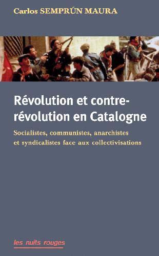 9782913112551: Revolution et Contre-Revolution en Catalogne, Socialistes, Communistes, Anarchistes et Syndicalistes