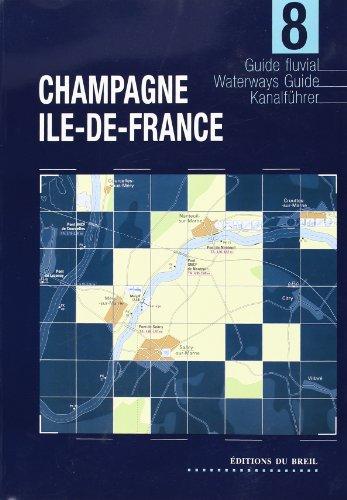 9782913120105: **champagne ile de France (Guide Fluvial)