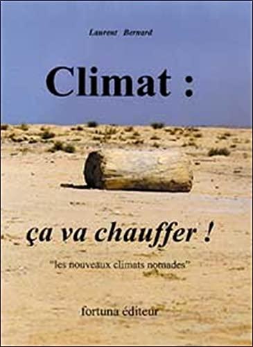 9782913128064: Climat : �a va chauffer - Climats nomades
