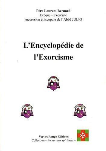 9782913128132: Encyclopédie de l'Exorcisme (l')