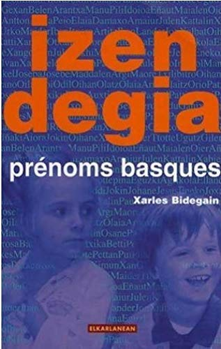 9782913156258: Izendegia : prénoms basques