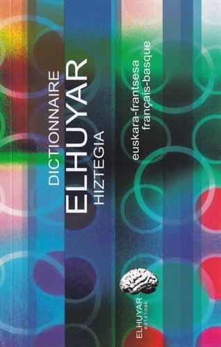 9782913156593: Dictionnaire Elhuyar Hiztegia (euskara-frantsea français-basque)