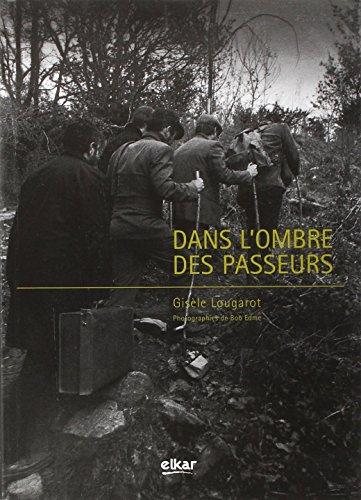 9782913156616: Dans l'ombre des passeurs (French Edition)