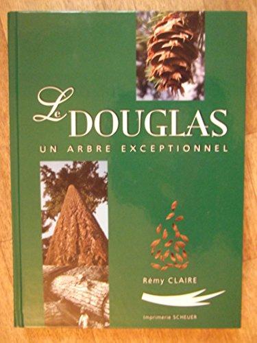 9782913162945: Le Douglas Un Arbre Exceptionnel