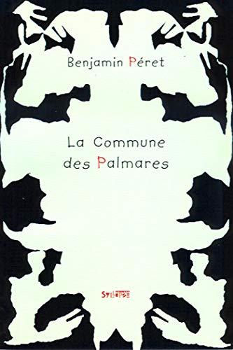 9782913165007: La commune des Palmarès : que fut le quilombo des Palmarès