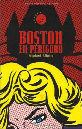 9782913167230: Boston en Périgord