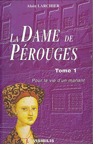 9782913196056: La Dame de P�rouges, num�ro 1