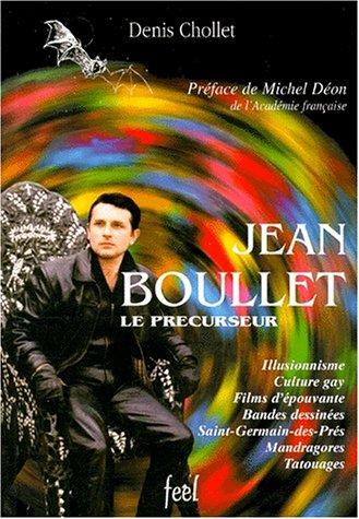 9782913197077: Jean Boullet, le précurseur (Collection Après minuit) (French Edition)