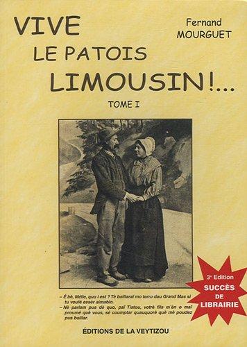 9782913210714: Vive le patois limousin ! : Tome 1