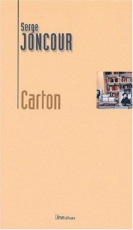 Carton ou l'Histoire d'un libraire qui se transforme en carton (2913245722) by Joncour, Serge