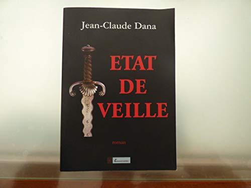 État de veille (La fouine enchantée): Jean-Claude Dana