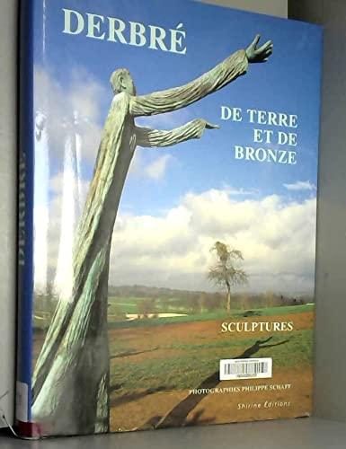 9782913267015: LOUIS DERBRE. : De terre et de bronze