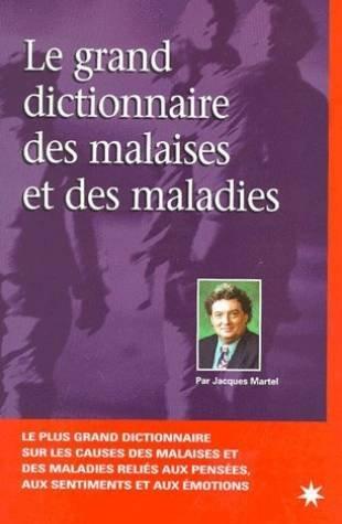 9782913281004: Le grand dictionnaire des malaises et des maladies