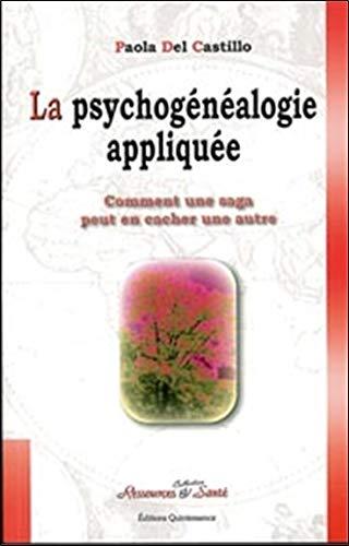 9782913281097: La psychogénéalogie appliquée
