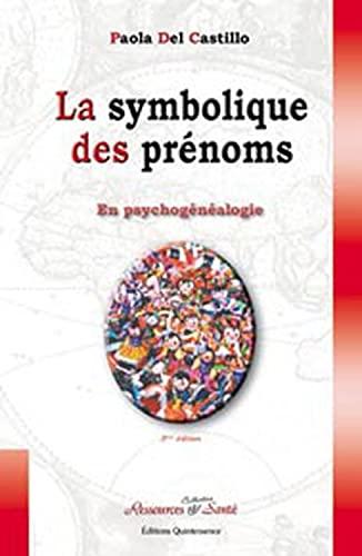 9782913281271: Symbolique des prénoms en psychogenealogie